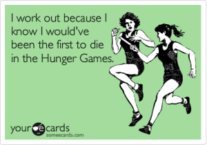 funny-work-out-quote-hunger-game